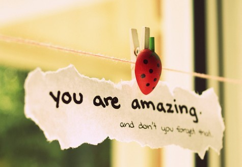 You-are-amazing-and-dont-you-forget-that.-cute-inspirational-quotes